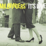 The Millwinders - It's Love