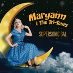 Maryann and the Tri Tones - Supersonic Gal