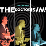 Crazy Joe - The Doctor Is In