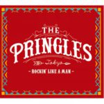 The Pringles - Rockin' Like A Man deluxe