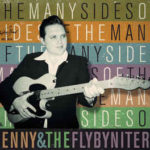 Benny And The Fly-By-Niters ‎– The Many Sides Of