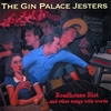 Gin Palace Jesters - Roadhouse Riot...and other songs with words