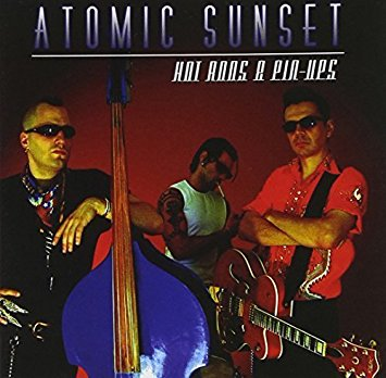 Atomic Sunset - Hot Rods & Pin Ups
