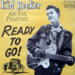 Kid Rocker and the Phantoms - Ready to Go