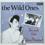 Wild Ones - Sounds like Gene Vincent