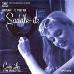 Cari Lee & The Saddle-Ites - Brought To You Via Saddle-Ite