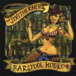 The Southerners – Barstool Rodeo