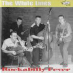 The White Lines - Rockabilly Fever