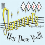 The Slammers Maximum Jive Band - Hey There You !!!!