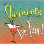The Slammers Maximum Jive Band - Jive Time