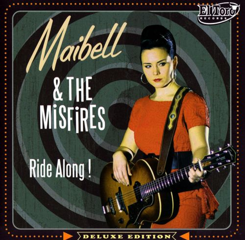 Maibell and The Misfires - Ride Along!