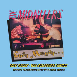 Midniters - Easy Money