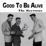Keytones good to be alive