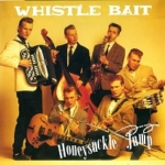 whistle bait - honeysuckle jump