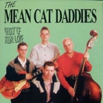 Mean Cat Daddies