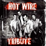 hot wire tribute