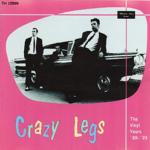 crazy legs - the vinyl years